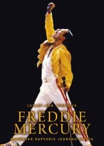 Freddie Mercury Bohémská rapsodie jednoho života