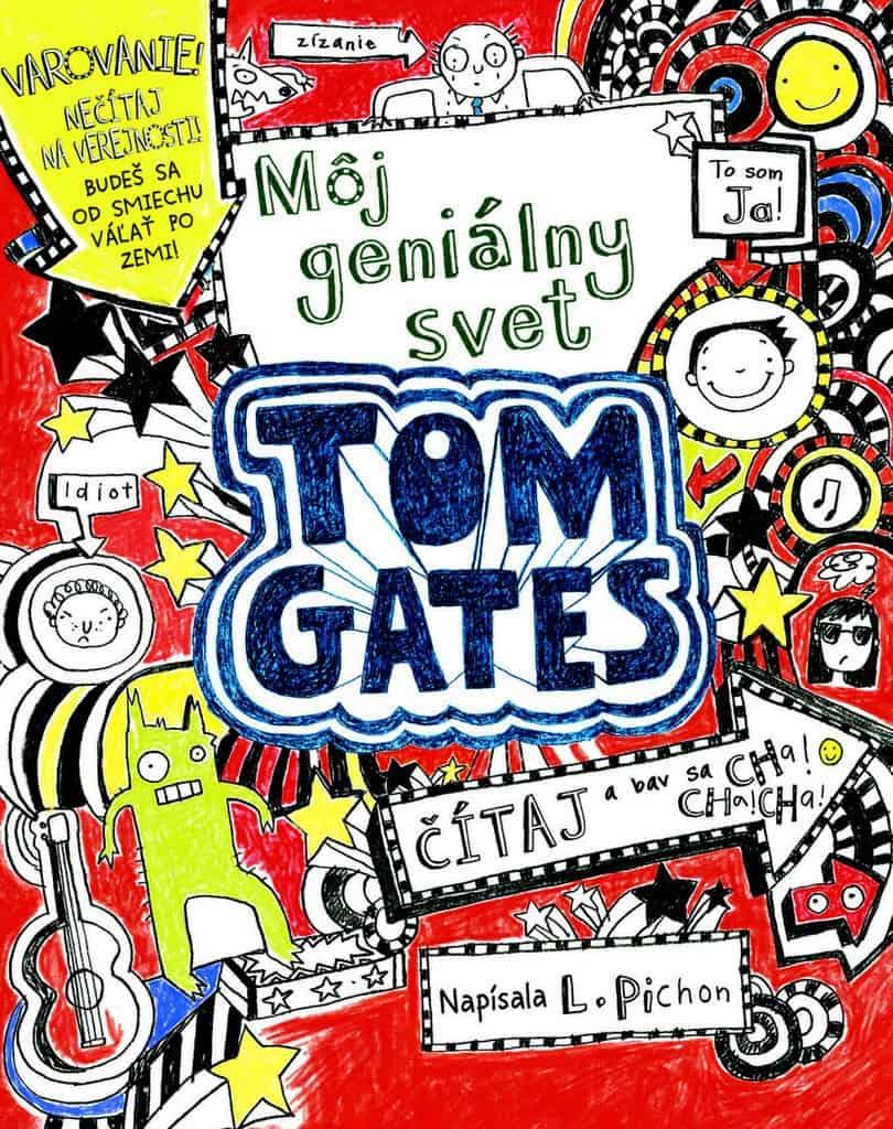 Tom Gates - Môj geniálny svet
